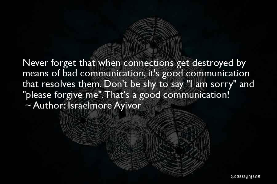 Don't Forget What We Had Quotes By Israelmore Ayivor