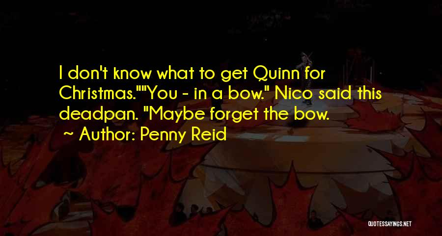 Don't Forget What We Had Quotes By Penny Reid