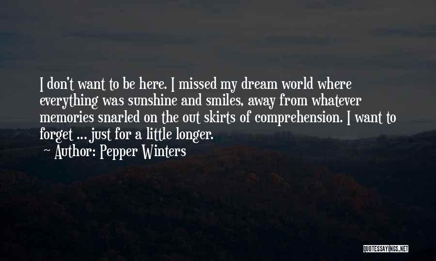 Don't Forget What We Had Quotes By Pepper Winters