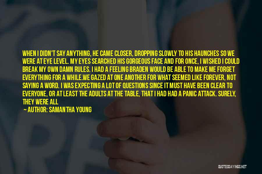 Don't Forget What We Had Quotes By Samantha Young