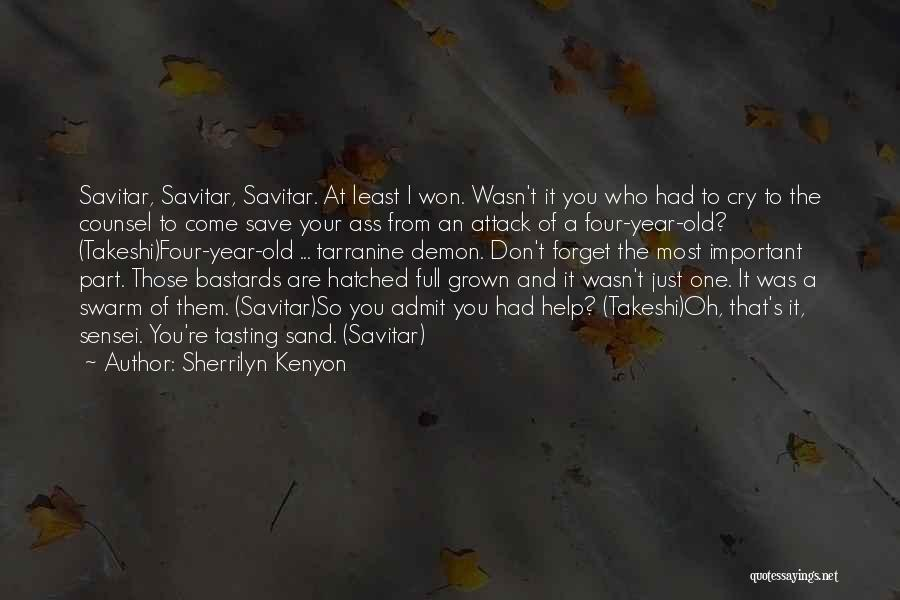 Don't Forget What We Had Quotes By Sherrilyn Kenyon