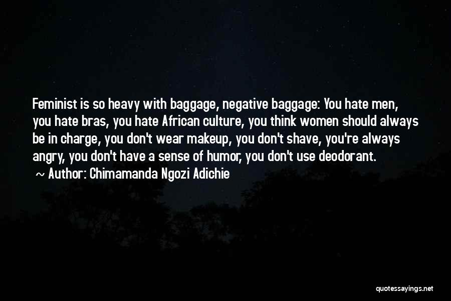 Don't Get Angry On Me Quotes By Chimamanda Ngozi Adichie