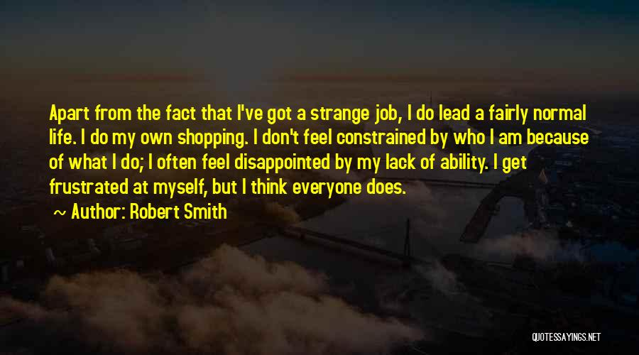 Don't Get Frustrated Quotes By Robert Smith