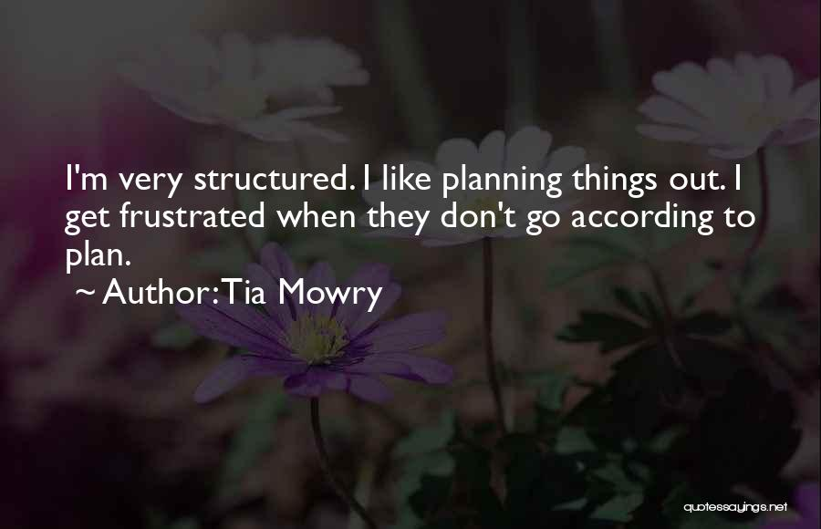 Don't Get Frustrated Quotes By Tia Mowry