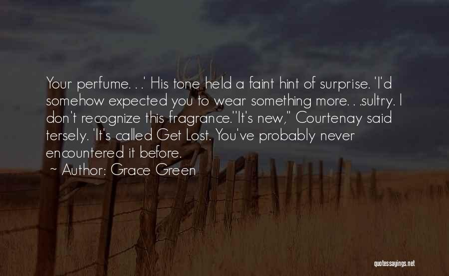 Don't Get The Hint Quotes By Grace Green