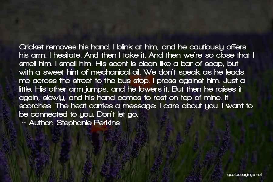 Don't Get The Hint Quotes By Stephanie Perkins