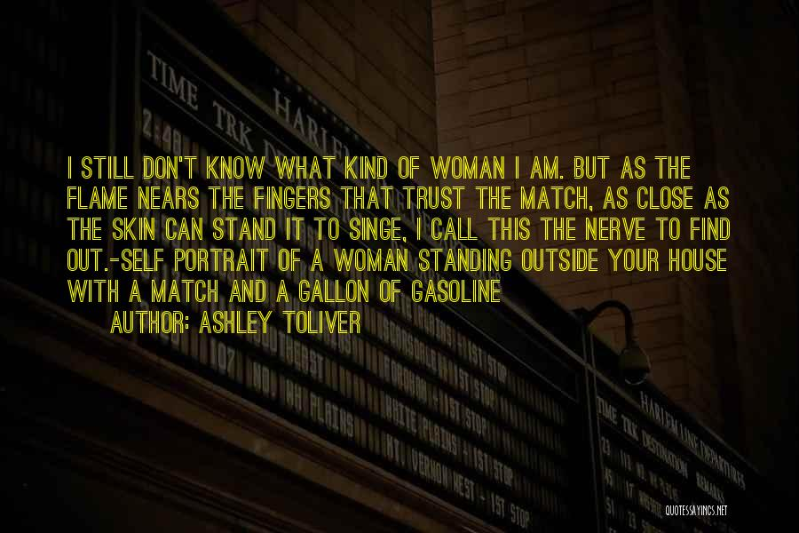 Don't Get Too Close To Me Quotes By Ashley Toliver