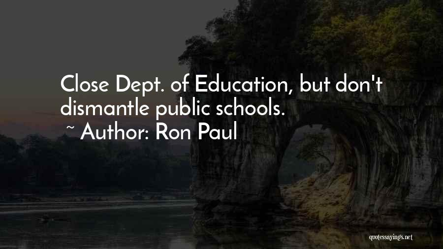Don't Get Too Close To Me Quotes By Ron Paul