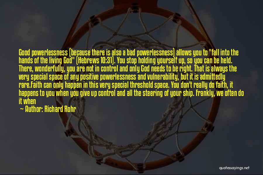 Don't Give It Up Quotes By Richard Rohr