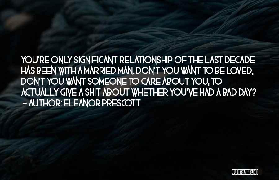 Don't Give Up Relationship Quotes By Eleanor Prescott
