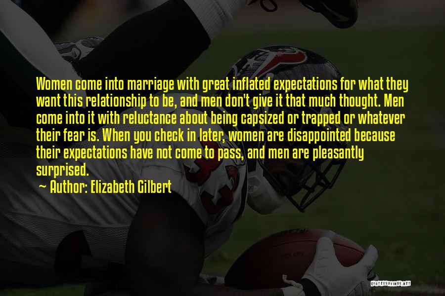 Don't Give Up Relationship Quotes By Elizabeth Gilbert