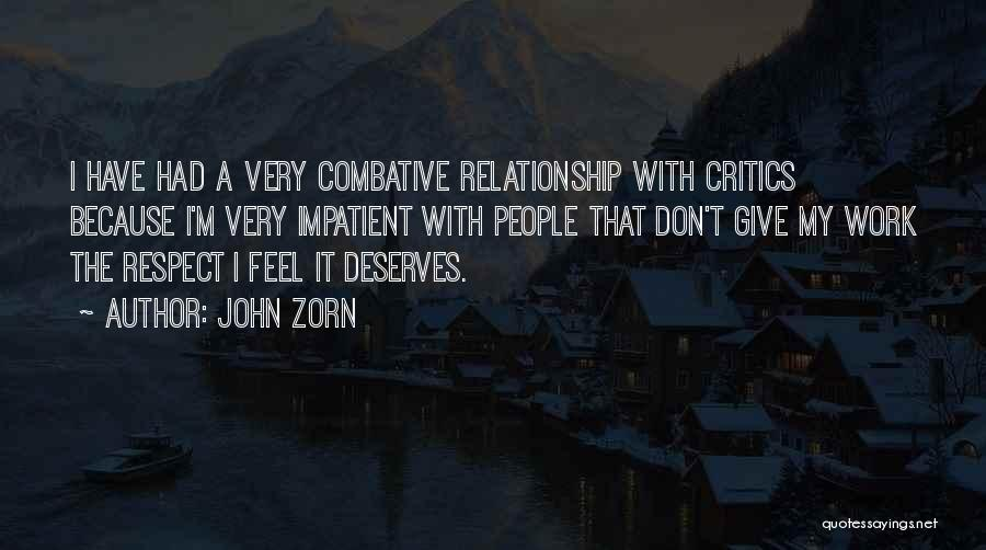 Don't Give Up Relationship Quotes By John Zorn