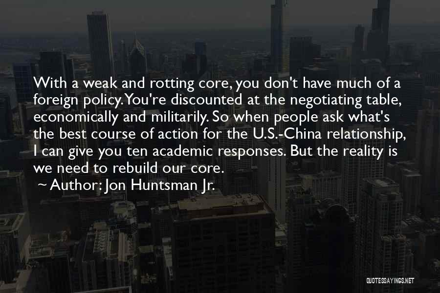 Don't Give Up Relationship Quotes By Jon Huntsman Jr.