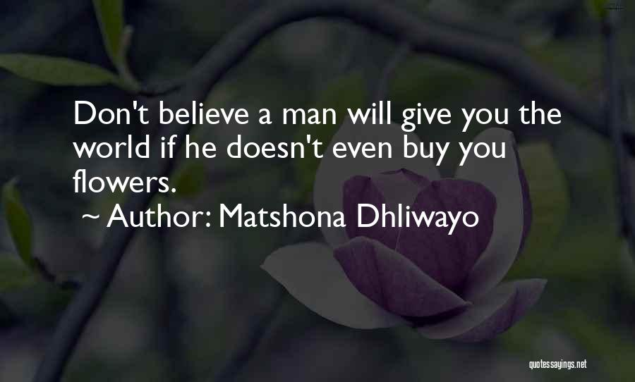 Don't Give Up Relationship Quotes By Matshona Dhliwayo