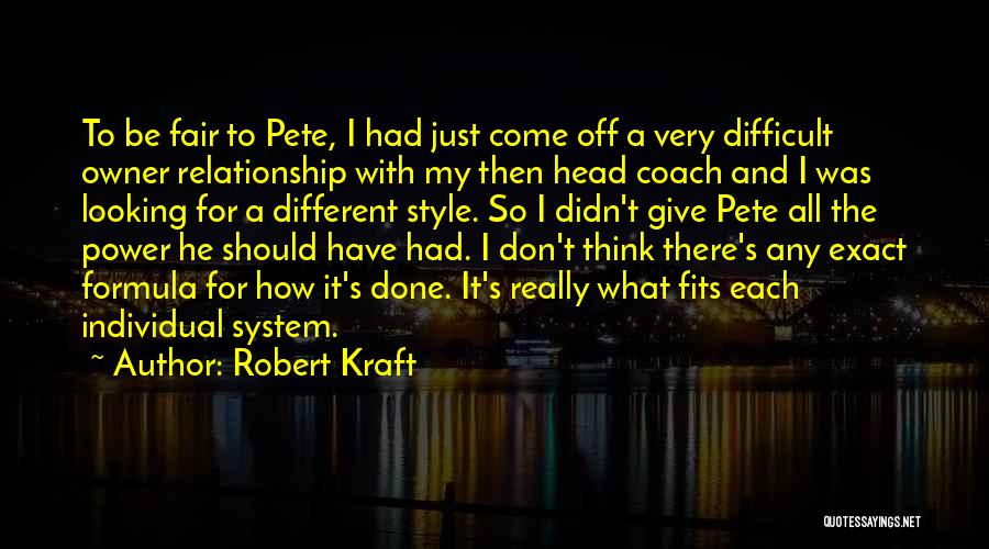 Don't Give Up Relationship Quotes By Robert Kraft