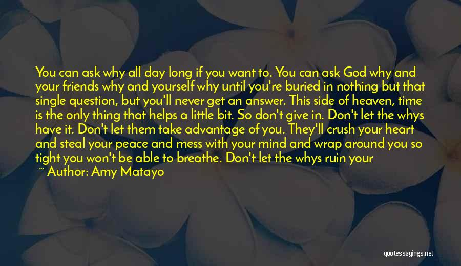 Don't Give Your Heart Quotes By Amy Matayo