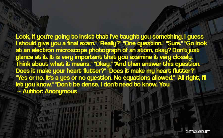 Don't Give Your Heart Quotes By Anonymous