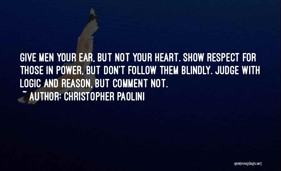Don't Give Your Heart Quotes By Christopher Paolini