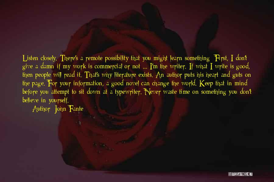 Don't Give Your Heart Quotes By John Fante