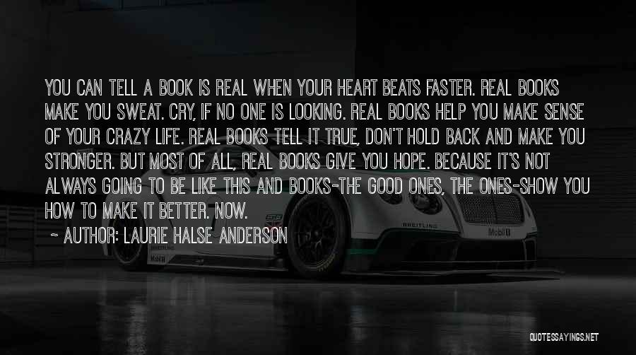 Don't Give Your Heart Quotes By Laurie Halse Anderson
