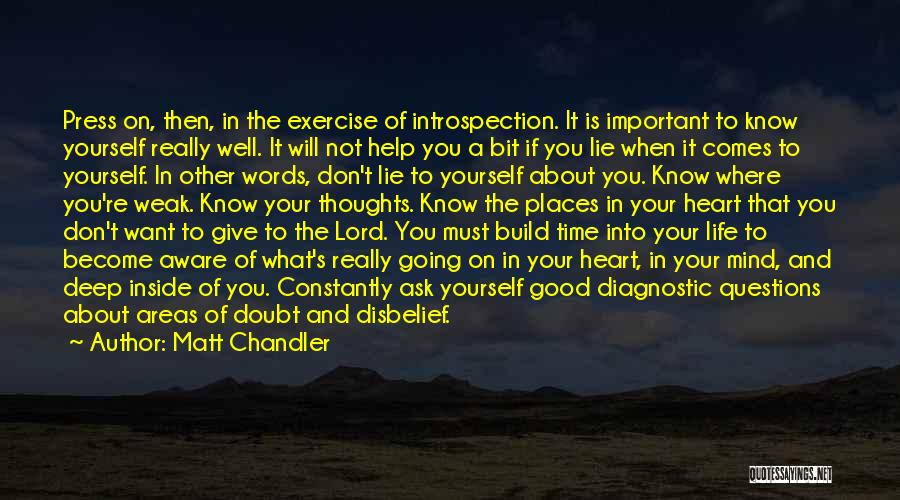Don't Give Your Heart Quotes By Matt Chandler