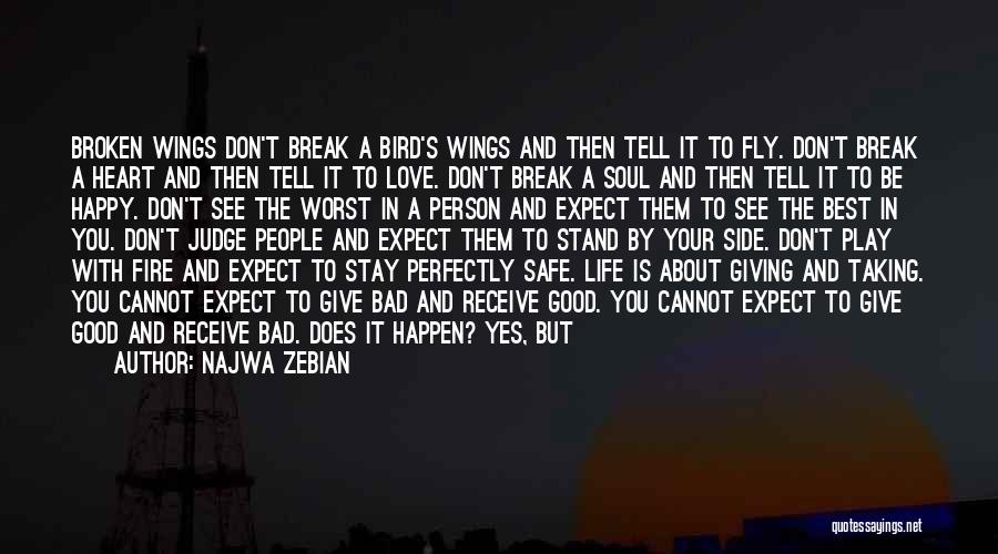 Don't Give Your Heart Quotes By Najwa Zebian