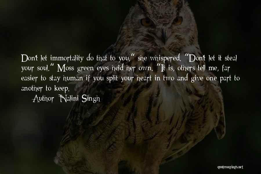 Don't Give Your Heart Quotes By Nalini Singh