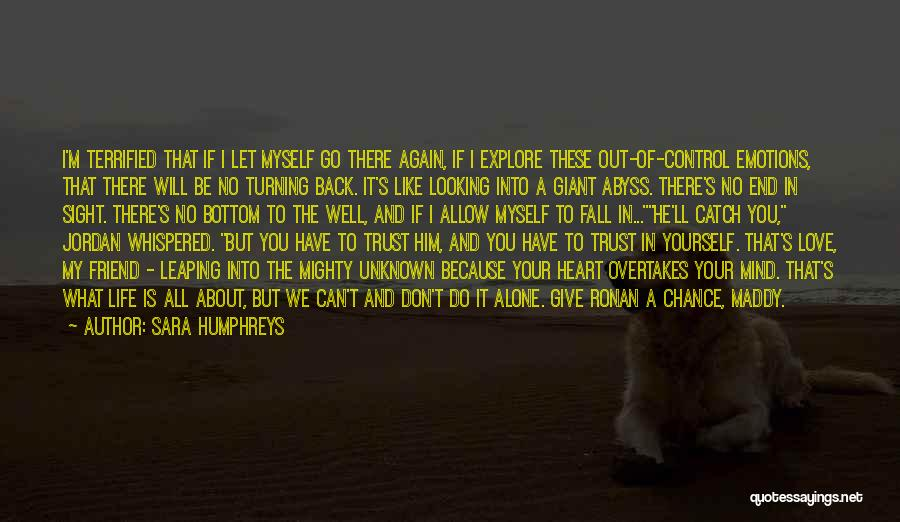 Don't Give Your Heart Quotes By Sara Humphreys