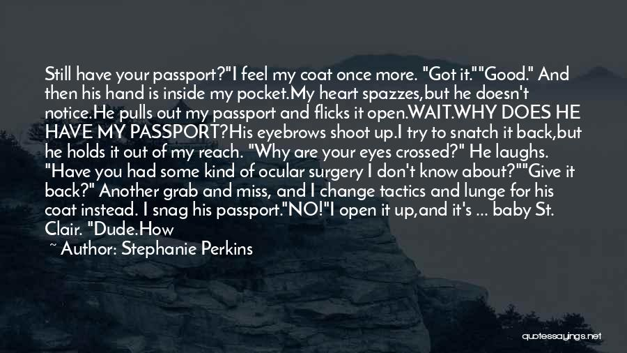 Don't Give Your Heart Quotes By Stephanie Perkins