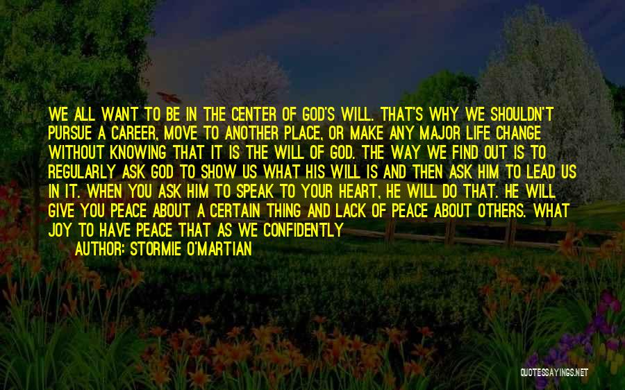 Don't Give Your Heart Quotes By Stormie O'martian