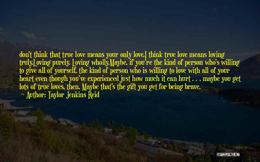 Don't Give Your Heart Quotes By Taylor Jenkins Reid