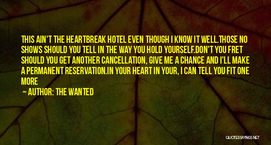 Don't Give Your Heart Quotes By The Wanted