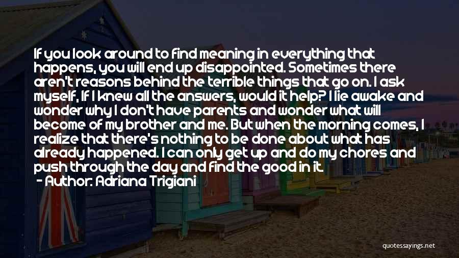 Don't Go Through Life Quotes By Adriana Trigiani