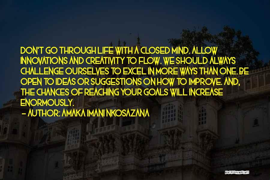 Don't Go Through Life Quotes By Amaka Imani Nkosazana