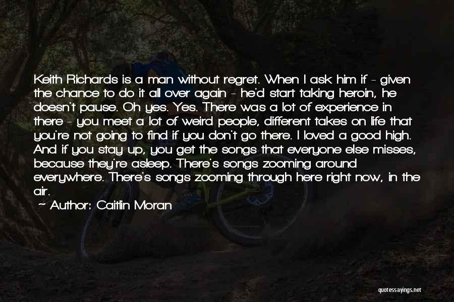 Don't Go Through Life Quotes By Caitlin Moran