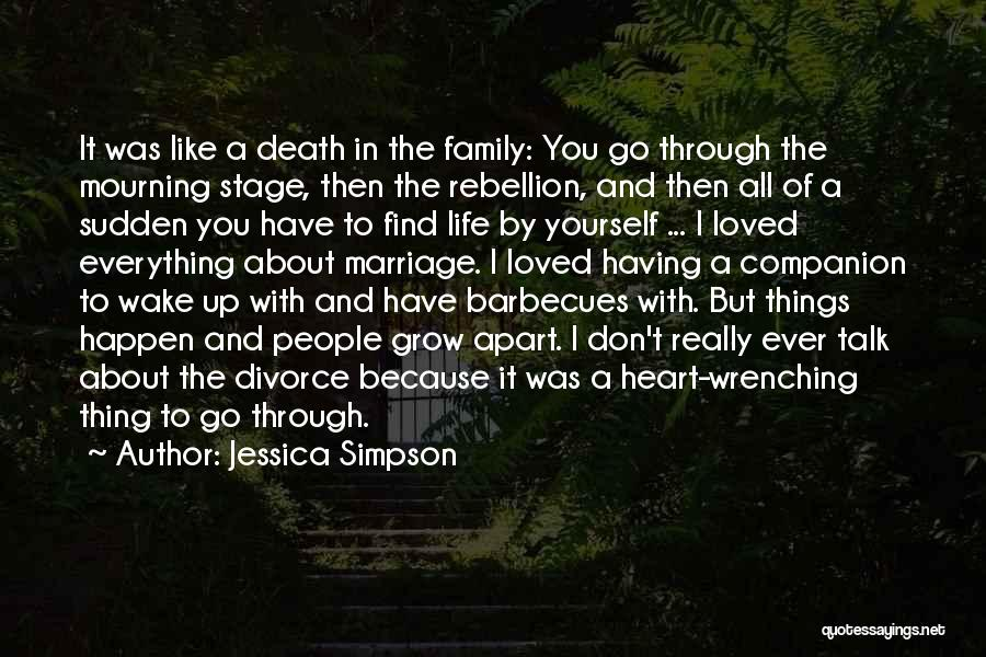 Don't Go Through Life Quotes By Jessica Simpson