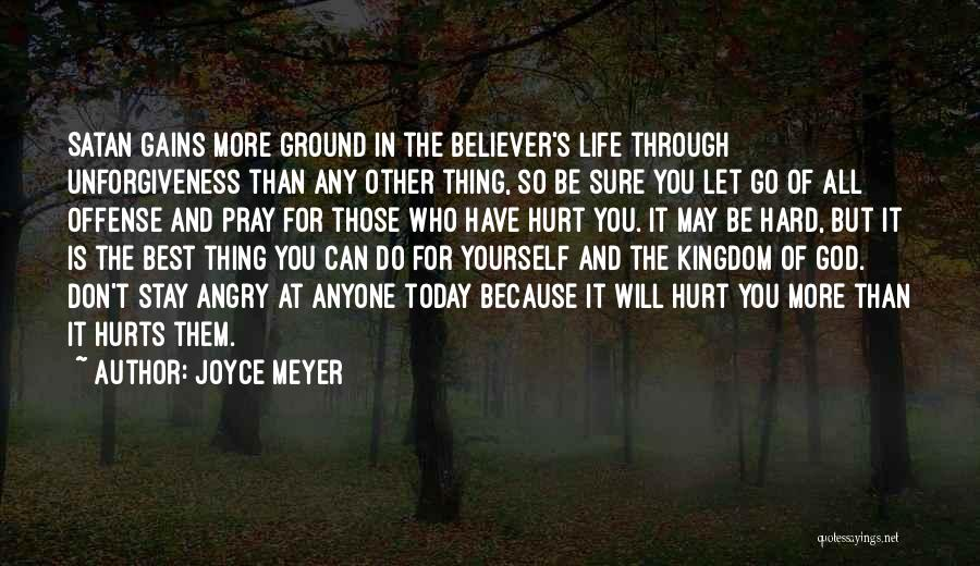 Don't Go Through Life Quotes By Joyce Meyer