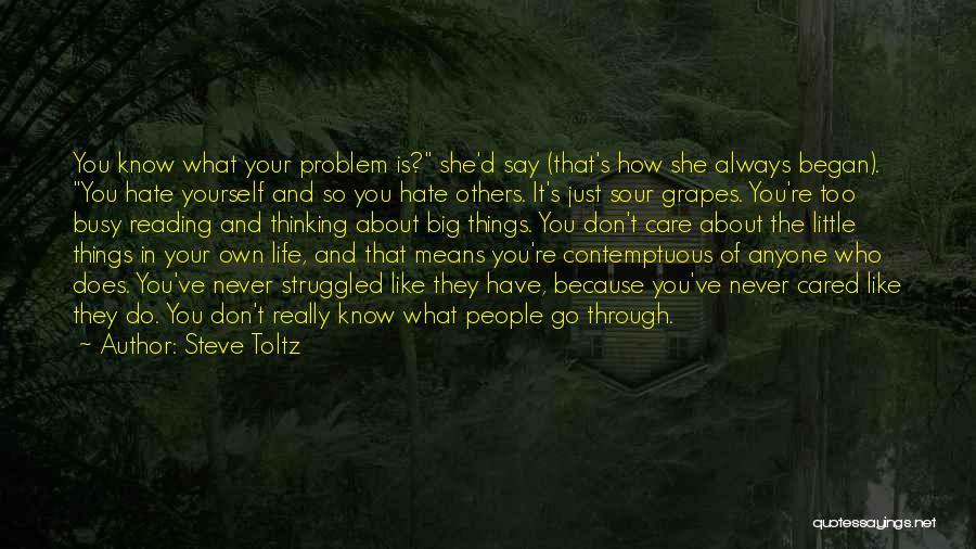Don't Go Through Life Quotes By Steve Toltz