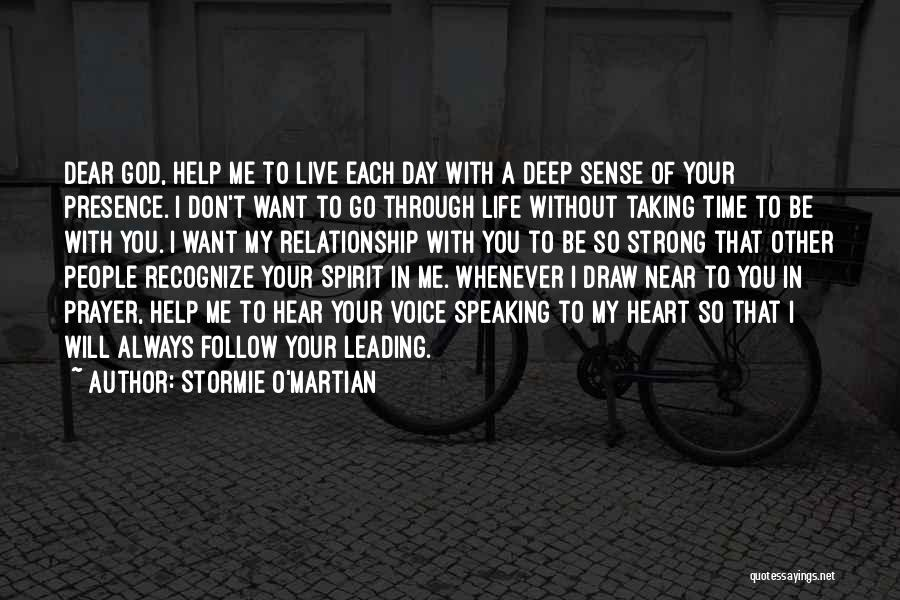 Don't Go Through Life Quotes By Stormie O'martian