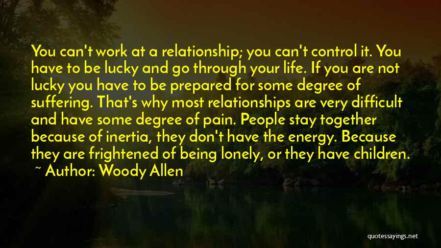 Don't Go Through Life Quotes By Woody Allen