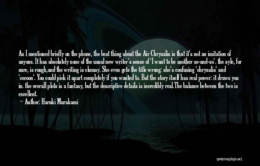 Don't Go Through My Phone Quotes By Haruki Murakami