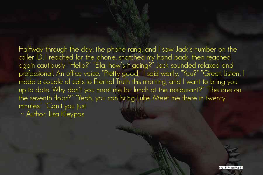 Don't Go Through My Phone Quotes By Lisa Kleypas
