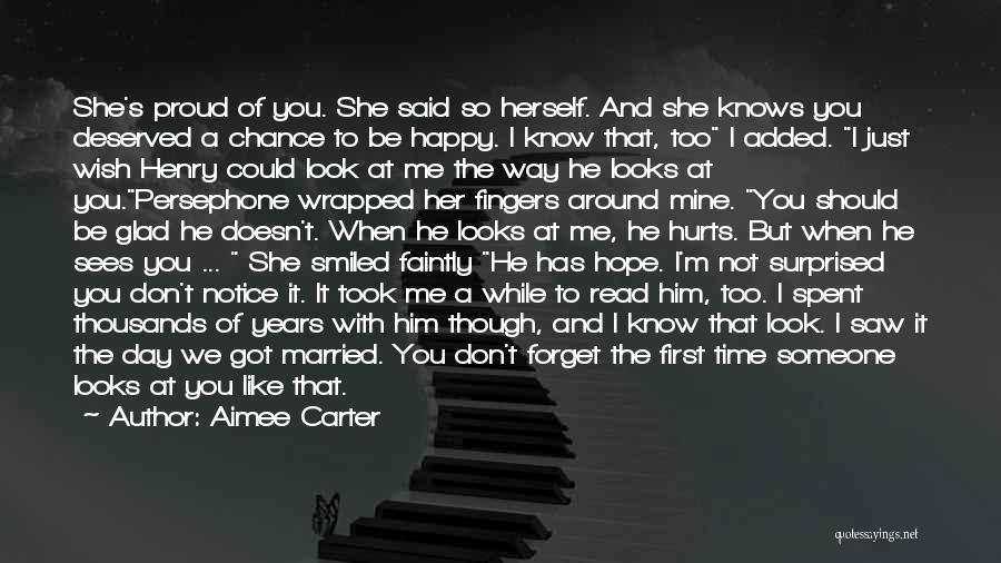 Don't Hurt Someone You Love Quotes By Aimee Carter