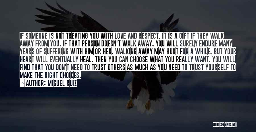 Don't Hurt Someone You Love Quotes By Miguel Ruiz