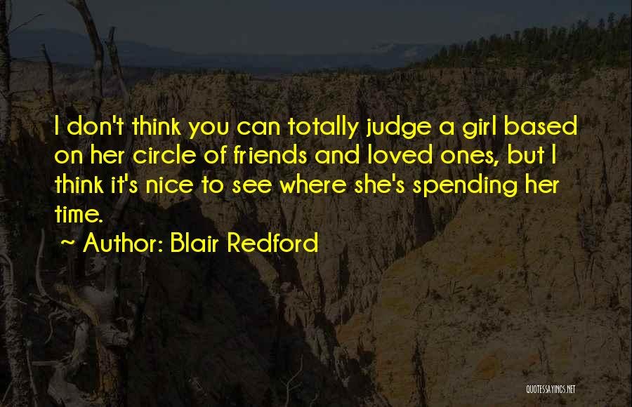 Don't Judge A Girl Quotes By Blair Redford