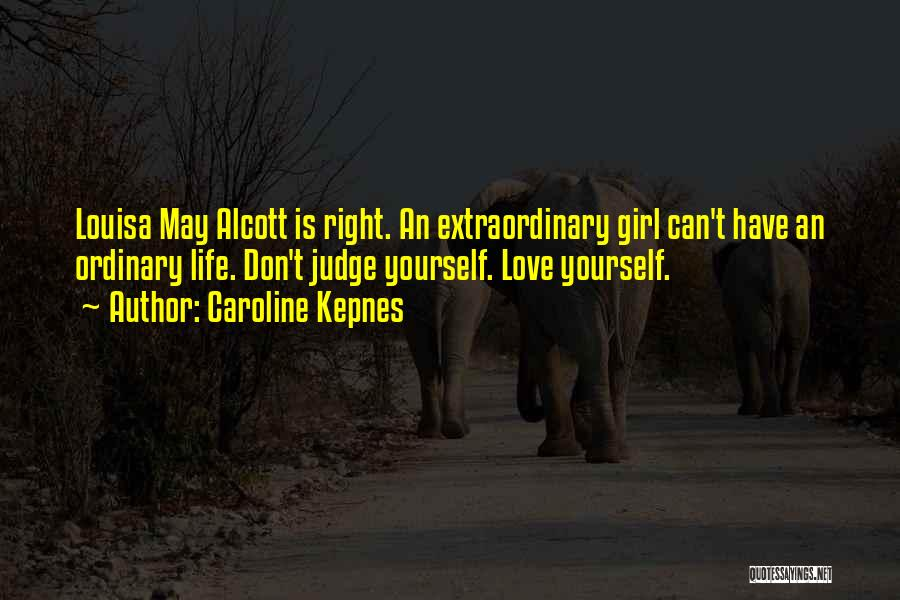 Don't Judge A Girl Quotes By Caroline Kepnes