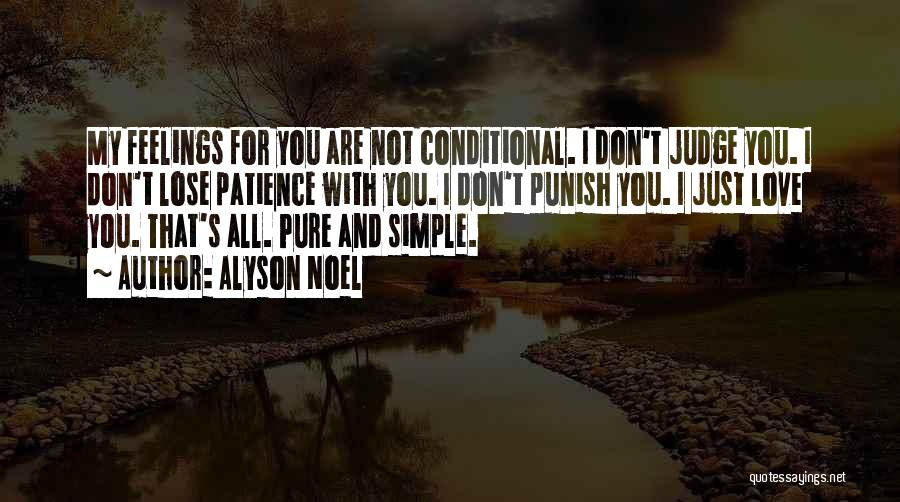 Don't Judge Me Love Quotes By Alyson Noel