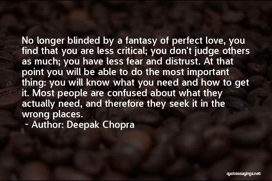 Don't Judge Me Love Quotes By Deepak Chopra