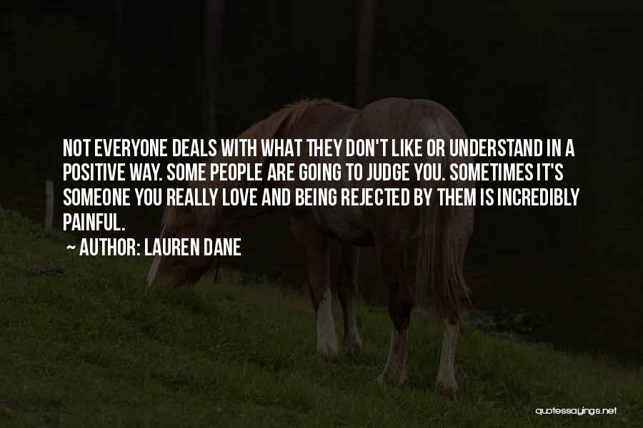 Don't Judge Me Love Quotes By Lauren Dane