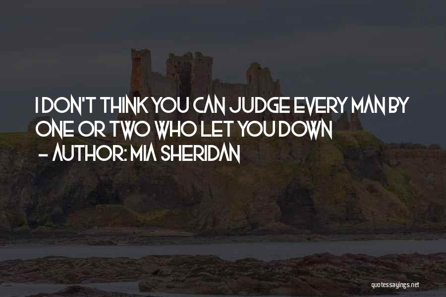 Don't Judge Me Love Quotes By Mia Sheridan